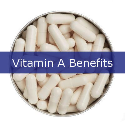 10 Benefits of Vitamin A